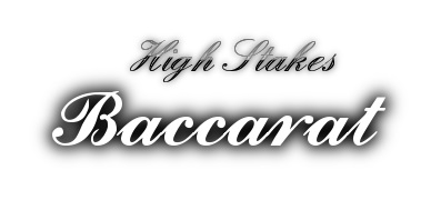 High Stakes Online Baccarat