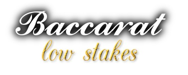 Low Stakes Online Baccarat