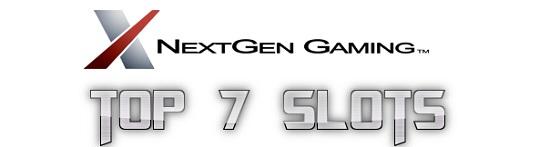 Top 7 NextGen Slots