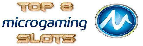 Top 8 Microgaming Slots