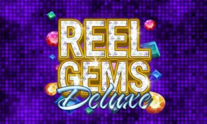 Reel Gems Deluxe Slot