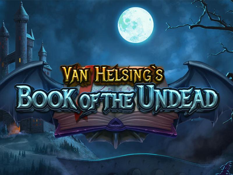 Van Helsing's Book of the Undead Slot