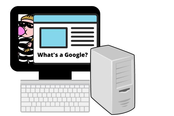 """Gambar kartun komputer jadul.  Di layar adalah situs web dan pencuri.  Situs web mengatakan, """"Apa itu Google?"""", itulah yang dikatakan orang saat itu karena kita belum tahu apa itu google."""